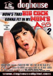 How's That Big Cock Gonna Fit In My Mom's Ass #02 DVD Cover