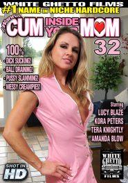 I Wanna Cum Inside Your Mom #32 DVD