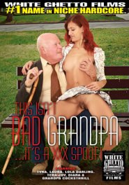 This Isn't Bad Grandpa It's A XXX Spoof! DVD Cover