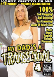 My Dad's A Transsexual #04