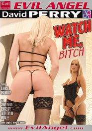 Watch Me Bitch DVD Cover