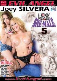How To Please A She-Male #05 DVD