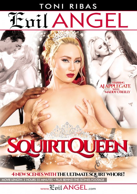 AJ Applegate, Maddy O'Reilly - Evil Angel - Squirtqueen