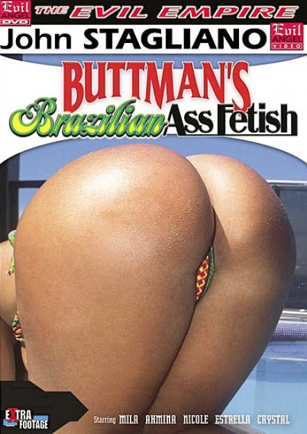 buttmans brazilian ass fetish